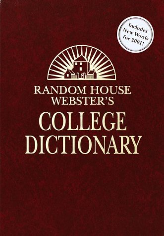 Random House Webster's College Dictionary: Second Edition (Deluxe Leather-Look Ed) Kraft Based (0375425616) by Random House