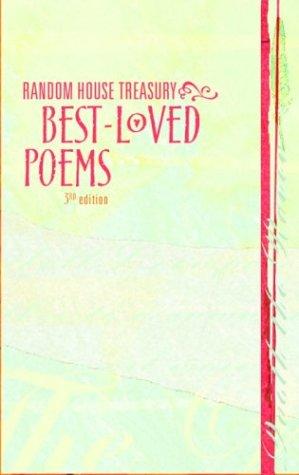 9780375425882: Random House Treasury of Best-Loved Poems, Third Edition