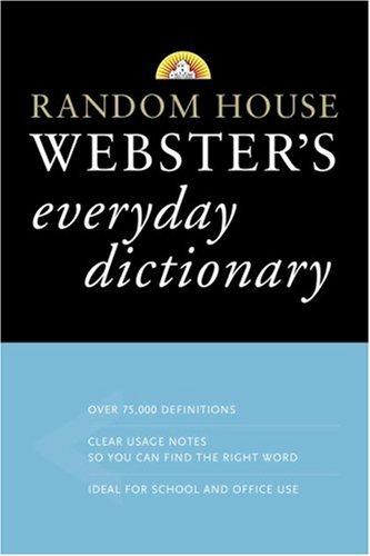 Random House Webster's Everyday Dictionary (0375425977) by Random House