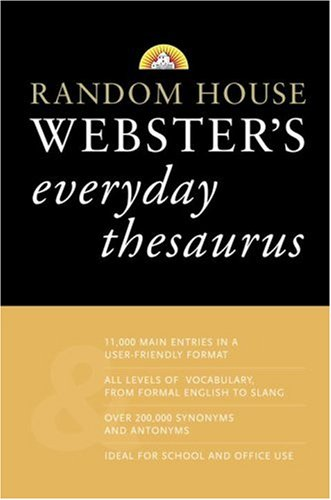 Random House Webster's Everyday Thesaurus: Random House