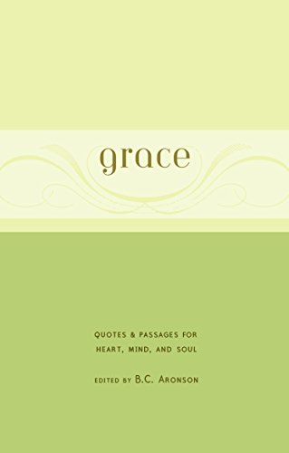 9780375426070: Grace: Quotes & Passages for Heart, Mind, and Soul