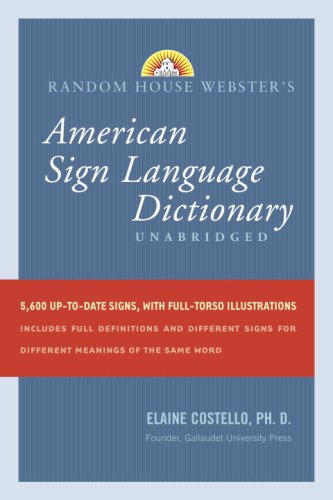 9780375426162: Random House Webster's Unabridged American Sign Language Dictionary