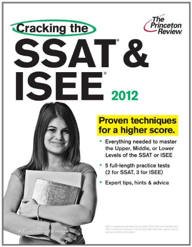 9780375427138: Cracking the SSAT & ISEE, 2012 Edition (Private Test Preparation)