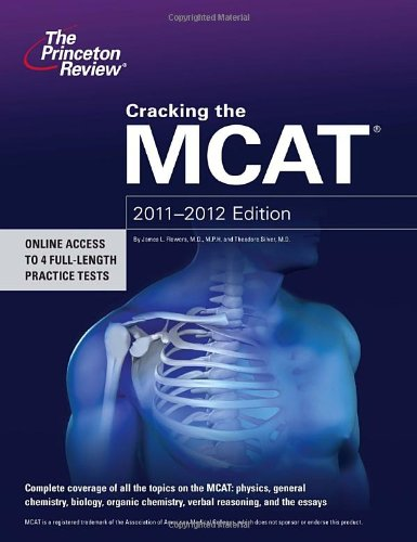 9780375427183: Cracking the MCAT, 2011-2012 Edition (Graduate School Test Preparation)