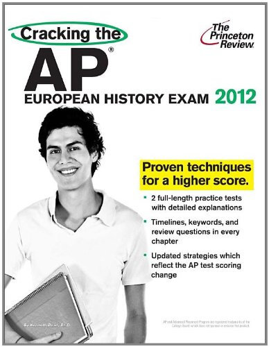 9780375427220: Cracking the AP European History Exam, 2012 Edition (College Test Preparation)