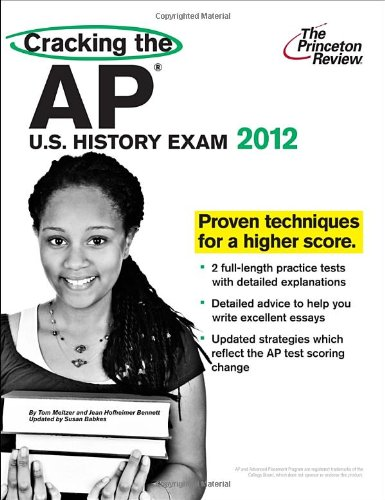 9780375427237: Cracking the AP U.S. History Exam, 2012 Edition (College Test Preparation)