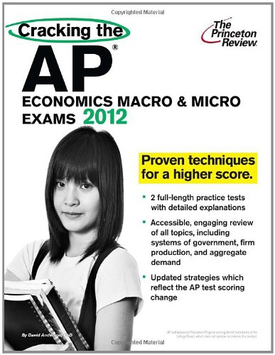9780375427268: Cracking the AP Economics Macro & Micro Exams, 2012 Edition (College Test Preparation)