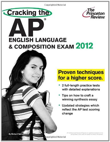9780375427275: Cracking the AP English Language & Composition Exam, 2012