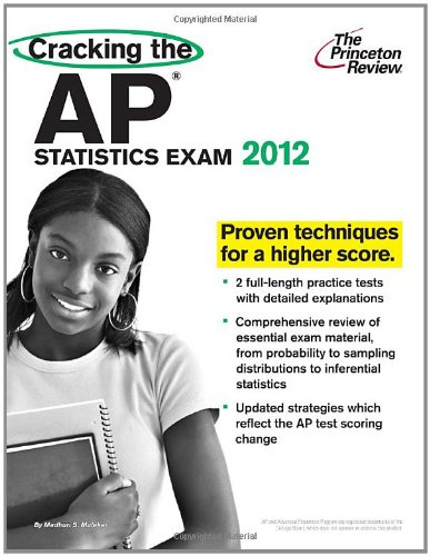 9780375427350: Cracking the AP Statistics Exam, 2012 Edition (College Test Preparation)