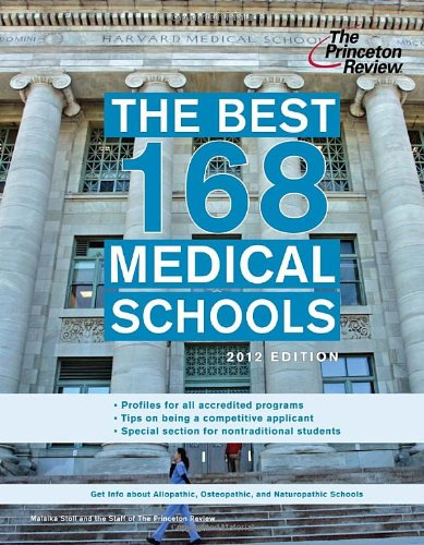 9780375427374: The Best 168 Medical Schools, 2012 Edition (Graduate School Admissions Guides)