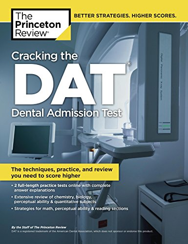 9780375427565: Cracking the DAT (Dental Admission Test): The Techniques, Practice, and Review You Need to Score Higher (Graduate School Test Preparation)