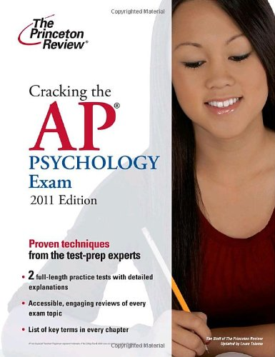 9780375427800: Cracking the AP Psychology Exam, 2011 Edition (College Test Preparation)