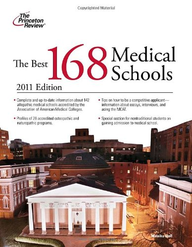 9780375427886: The Best 168 Medical Schools, 2011 Edition (Graduate School Admissions Guides)