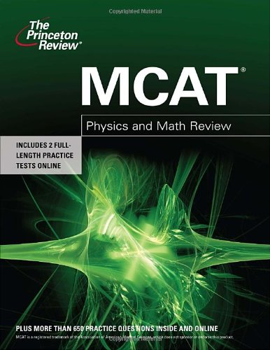 MCAT Physics and Math Review (Graduate School Test Preparation) (0375427953) by Princeton Review