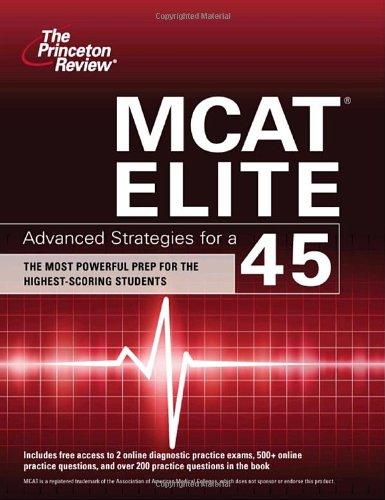 9780375427978: MCAT Elite: Advanced Strategies for a 45 (Graduate School Test Preparation)