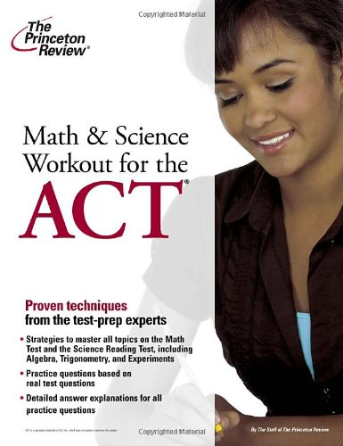 9780375428081: Math and Science Workout for the ACT (College Test Preparation)