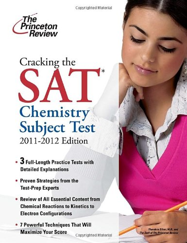 9780375428142: Cracking the SAT Chemistry Subject Test, 2011-2012 Edition (College Test Preparation)