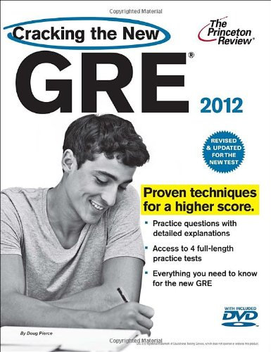 9780375428197: Cracking the New GRE with DVD, 2012 Edition (Cracking the Gre With Sample Tests on DVD)
