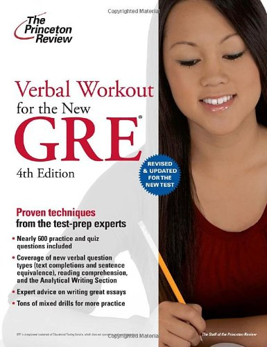 Verbal Workout for the New GRE, 4th Edition (Graduate School Test Preparation): Princeton Review
