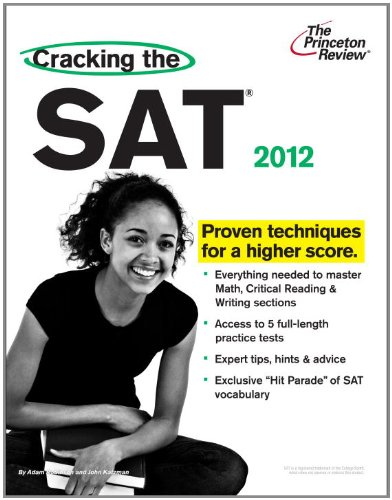9780375428296: Cracking the SAT, 2012 Edition (College Test Preparation)
