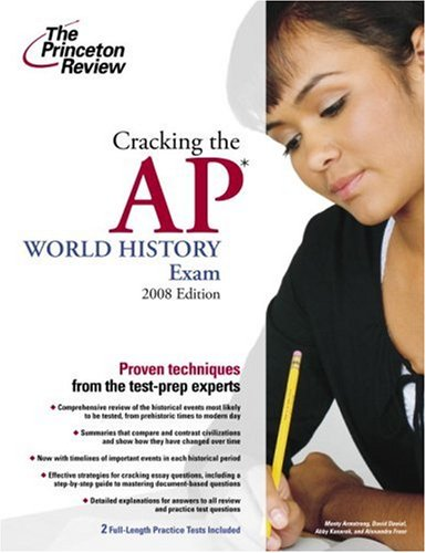 9780375428524: Cracking the AP World History Exam, 2008 Edition (College Test Preparation)