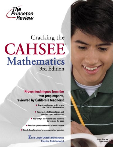 9780375428685: Cracking the CAHSEE: Mathematics, 3rd Edition (State Test Preparation Guides)