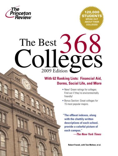 Best 368 Colleges, 2009 Edition (College Admissions Guides) (9780375428722) by Princeton Review