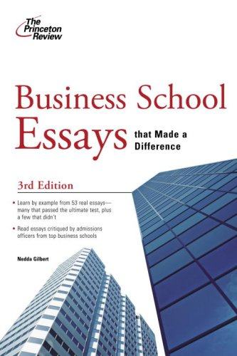 business school essays that made a difference rd   business school essays that made a difference rd edition  graduate school admissions
