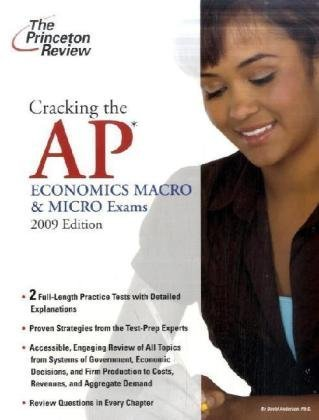 9780375428876: Cracking the AP Economics Macro & Micro Exams, 2009 Edition (College Test Preparation)