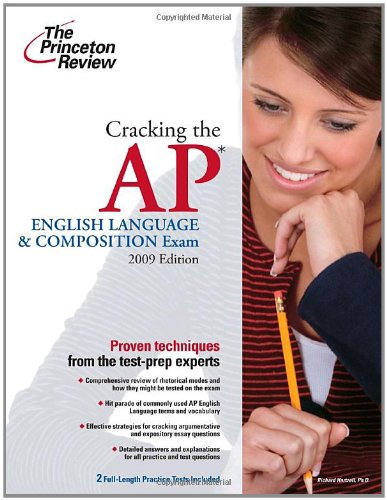 9780375428883: Cracking the AP English Language & Composition Exam, 2009 Edition (College Test Preparation)
