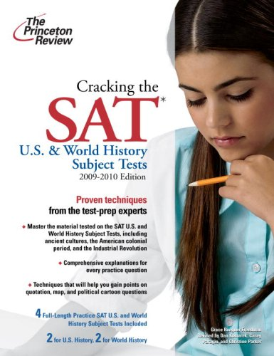 9780375429088: Cracking the SAT U.S. & World History Subject Tests, 2009-2010 Edition (College Test Preparation)