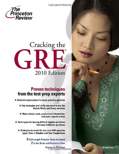 9780375429323: Cracking the GRE, 2010 Edition (Graduate School Test Preparation)