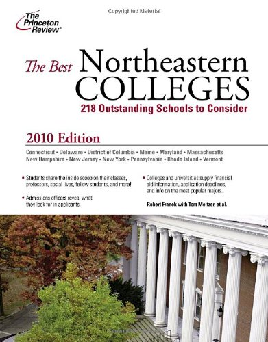 9780375429392: The Best Northeastern Colleges, 2010 Edition (College Admissions Guides)