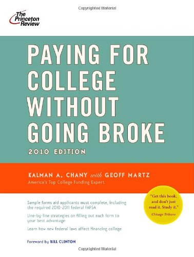 9780375429422: Paying for College Without Going Broke, 2010 Edition (College Admissions Guides)