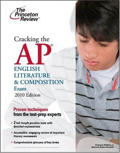 9780375429439: Cracking the AP English Literature & Composition Exam, 2010 Edition (College Test Preparation)