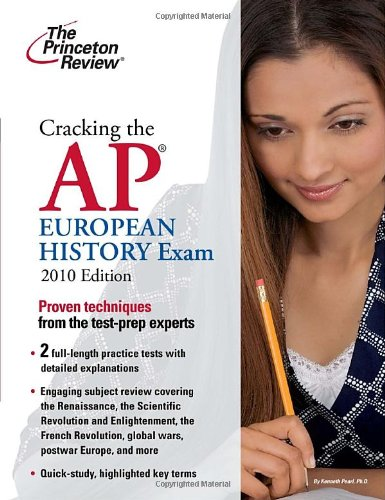 9780375429453: Cracking the AP European History Exam, 2010 Edition (College Test Preparation)