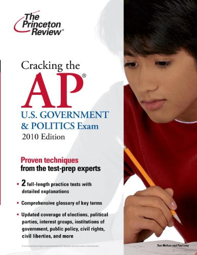 9780375429514: Cracking the AP U.S. Government & Politics Exam, 2010 Edition (College Test Preparation)
