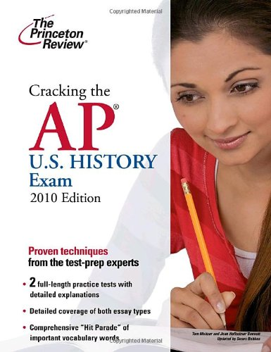9780375429521: Cracking the AP U.S. History Exam, 2010 Edition (College Test Preparation)