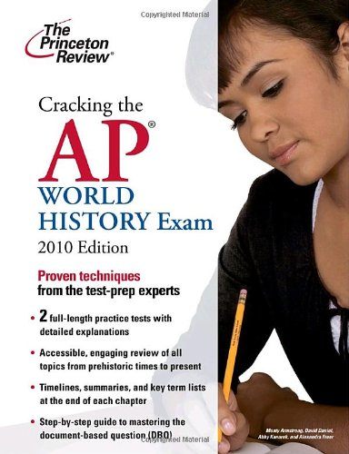 9780375429538: Cracking the AP World History Exam, 2010 Edition (College Test Preparation)
