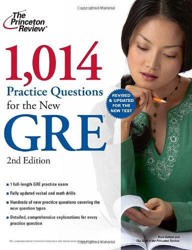 9780375429682: 1,014 Practice Questions for the New GRE, 2nd Edition (Graduate School Test Preparation)