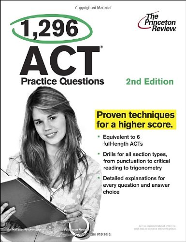 9780375429705: 1,296 ACT Practice Questions, 2nd Edition (College Test Preparation)
