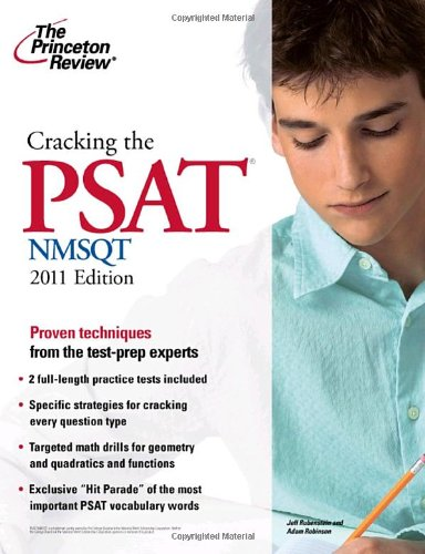 9780375429811: Cracking the PSAT/NMSQT, 2011 Edition (College Test Preparation)