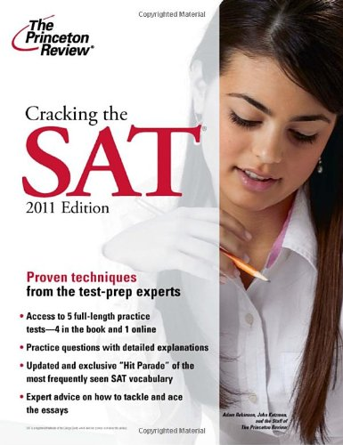 9780375429828: Cracking the SAT, 2011 Edition (College Test Preparation)