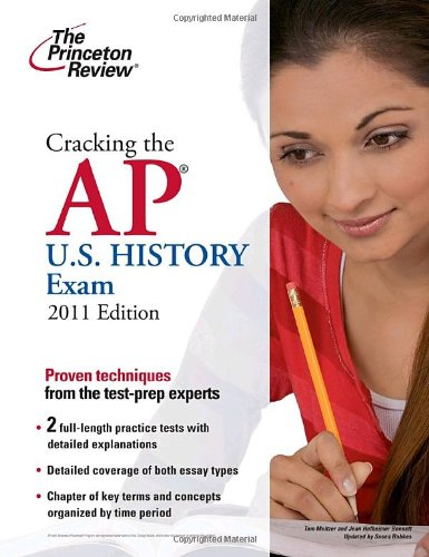 9780375429910: Cracking the AP U.S. History Exam, 2011 Edition (College Test Preparation)