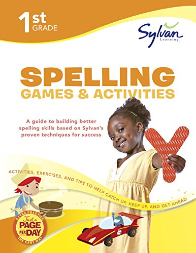 9780375430251: 1st Grade Spelling Games & Activities: Activities, Exercises, and Tips to Help Catch Up, Keep Up, and Get Ahead (Sylvan Language Arts Workbooks)
