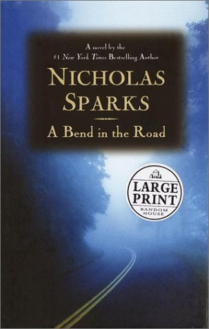 9780375430831: A Bend in the Road (Random House Large Print)