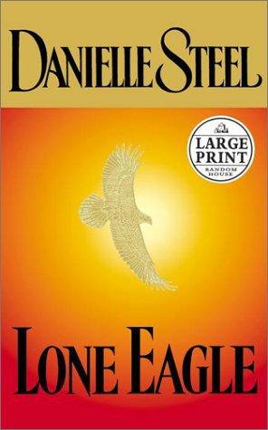 9780375431029: Lone Eagle (Random House Large Print)