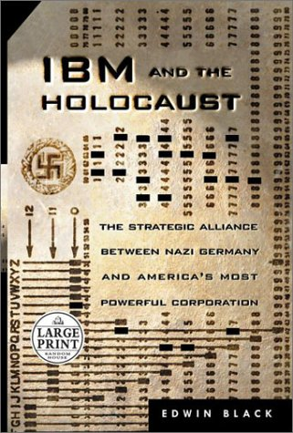 9780375431241: IBM and the Holocaust: The Strategic Alliance Between Nazi Germany and America's Most Powerful Corporation
