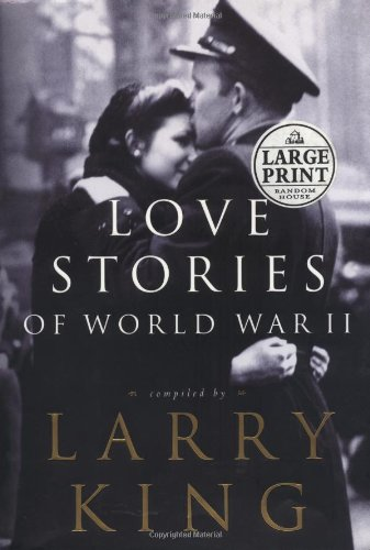9780375431258: Love Stories of World War II (Random House Large Print)
