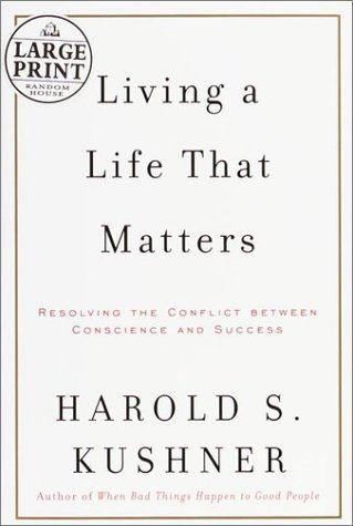 9780375431371: Living a Life That Matters: Resolving the Conflict Between Conscience and Success